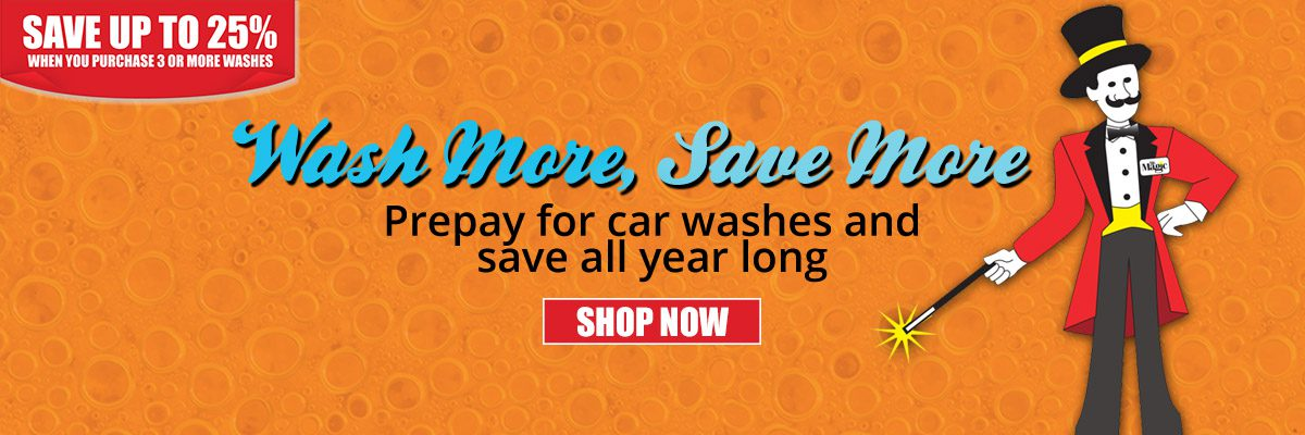 Prepay for car washes and SAVE